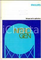 1970 ca PHILIPS Nitrogen and its applications *Libretto 30 pp. ENGLISH